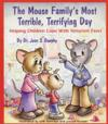 The Mouse Family's Most Terrible, Terrifying Day