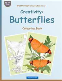 Brockhausen Colouring Book Vol. 2 - Creativity: Butterflies: Colouring Book
