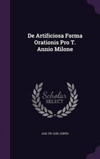 de Artificiosa Forma Orationis Pro T. Annio Milone