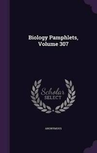 Biology Pamphlets, Volume 307