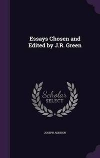 Essays Chosen and Edited by J.R. Green