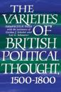 The Varieties of British Political Thought, 1500-1800