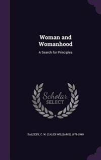 Woman and Womanhood