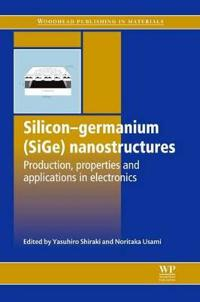 Silicon-Germanium (SiGe) Nanostructures