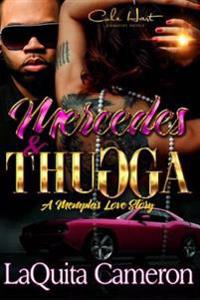 Mercedes and Thugga: A Memphis Love Story