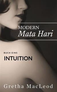 Modern Mata Hari: Intuition