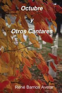 Octubre y Otros Cantares