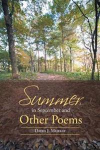 Summer in September and Other Poems