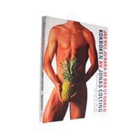 Jag vill ju bara se bra ut naken Kokboken (NY Upplaga)