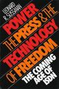 Power, the Press and the Technology of Freedom