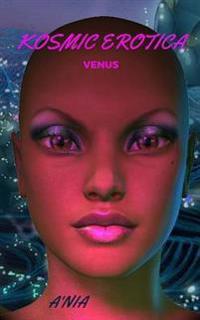 Kosmic Erotica: Venus