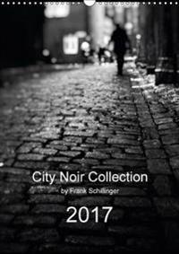 City Noir Collection 2017