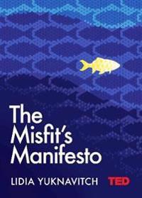 Misfits manifesto