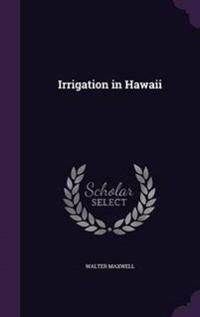 Irrigation in Hawaii