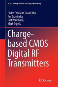 Charge-based Cmos Digital Rf Transmitters