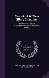 Memoir of William Ellery Channing