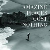 Amazing Places Cost Nothing: The New Golden Age of Authentic Travel