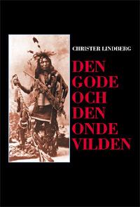 Den gode och den onde vilden - Christer Lindberg pdf epub