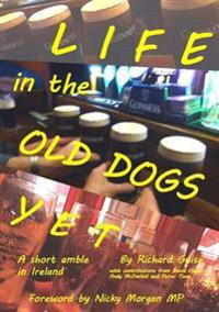 Life in the Old Dogs Yet: a Short Amble in Ireland