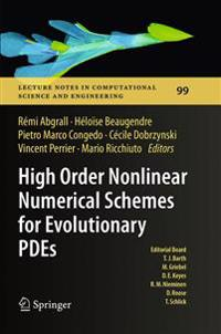High Order Nonlinear Numerical Schemes for Evolutionary Pdes