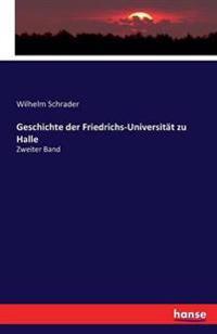 Geschichte Der Friedrichs-Universitat Zu Halle