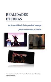 Oändliga verkligheter / Realidades eternas - Paula Alejandra Fuenzalida Ramírez pdf epub