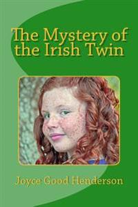 The Mystery of the Irish Twin