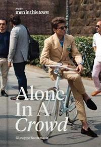 Men in This Town: Alone in a Crowd