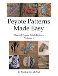 Peyote Patterns Made Easy