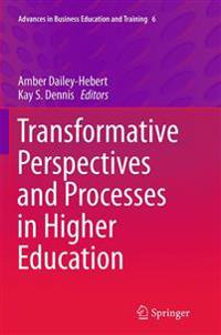 Transformative Perspectives and Processes in Higher Education