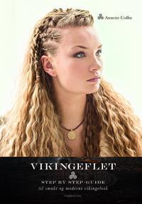 Vikingeflet; step by step-guide til smukt og moderne vikingelook