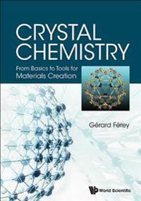 Crystal Chemistry: From Basics To Tools For Materials Creation