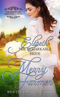 Elspeth: The Remarkable Bride