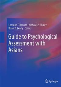 Guide to Psychological Assessment With Asians