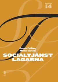 Socialtjänstlagarna : bakgrund och tillämpning