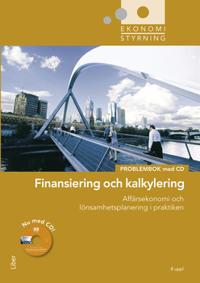 Ekonomistyrning finansiering och kalkylering pöroblembok med cd