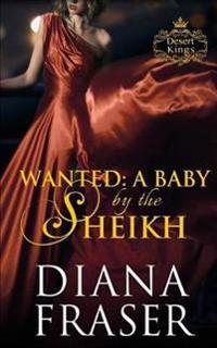 Wanted: A Baby by the Sheikh