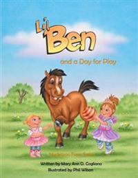 Lil' Ben: And a Day for Play