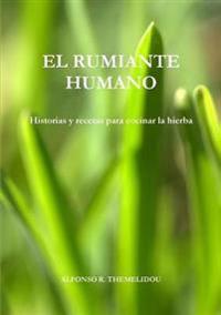 El Rumiante Humano
