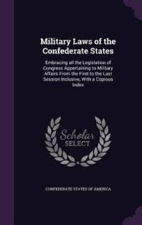 Military Laws of the Confederate States