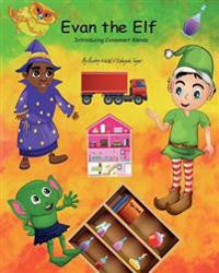 Evan the Elf (the Magic Forest): Introducing Consonant Blends