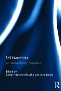Fall Narratives: An Interdisciplinary Perspective