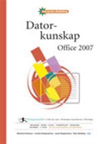 Datorkunskap Office 2007 Fakta och övningar - Datoranvändning