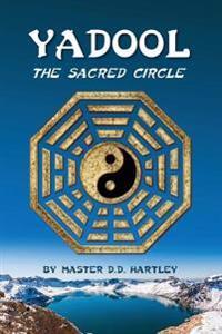 Yadool: The Sacred Circle