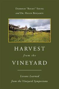 Harvest from the Vineyard: Lessons Learned from the Vineyard Symposiums