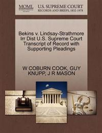 Bekins V. Lindsay-Strathmore Irr Dist U.S. Supreme Court Transcript of Record with Supporting Pleadings