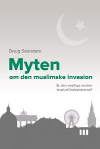 Myten om den muslimske invasion