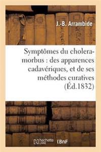 Explication Des Sympt�mes Du Cholera-Morbus