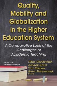 Quality, Mobility and Globalization in the Higher Education System