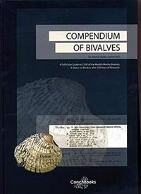 Compendium of Bivalves: A Full-Color Guide to 3'300 of the World's Marine Bivalves